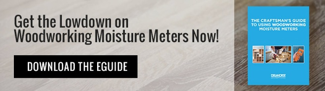 The Craftsman's Guide to Using Woodworking Moisture Meters