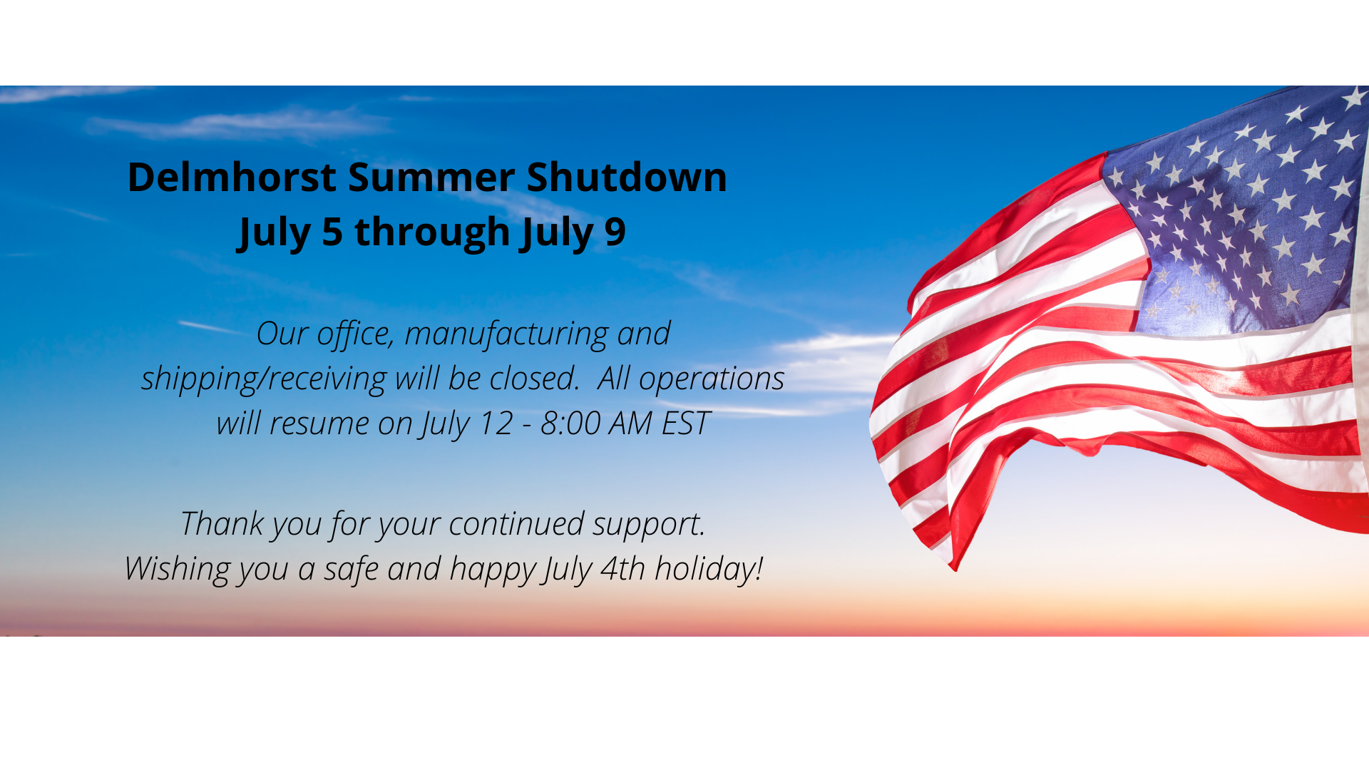 Copy of Delmhorst Summer Shutdown (1)
